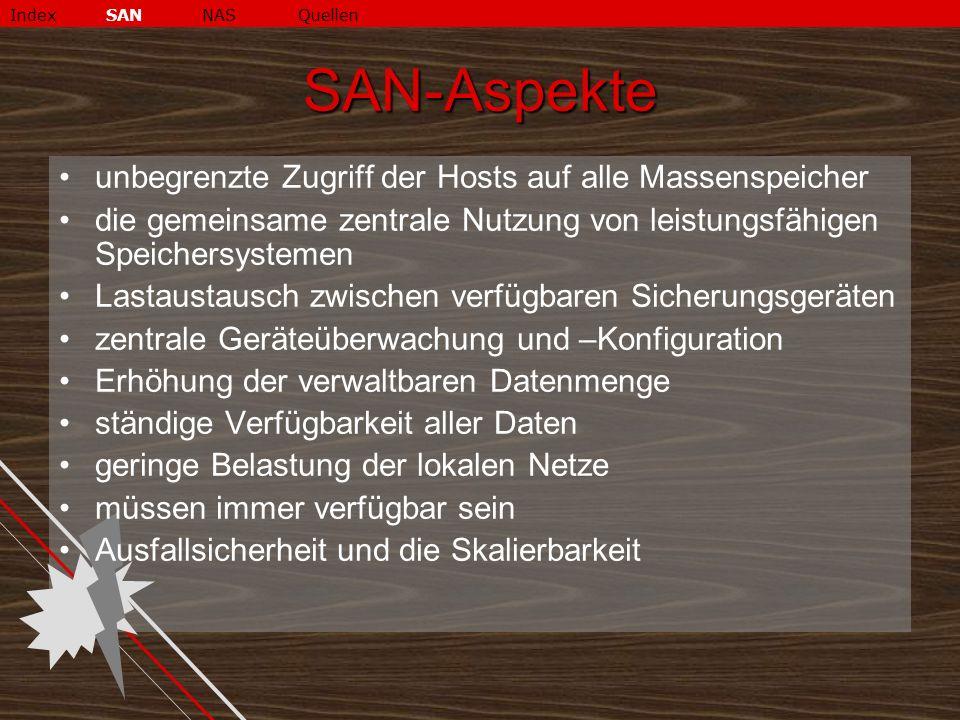 SAN-Aspekte unbegrenzte Zugriff der Hosts auf alle Massenspeicher