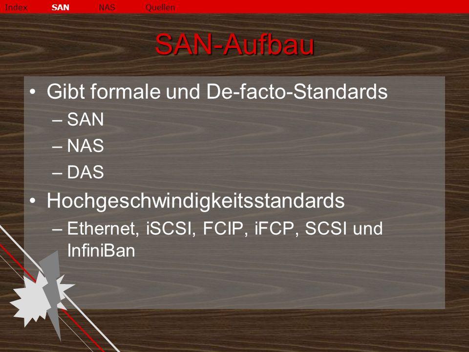 SAN-Aufbau Gibt formale und De-facto-Standards