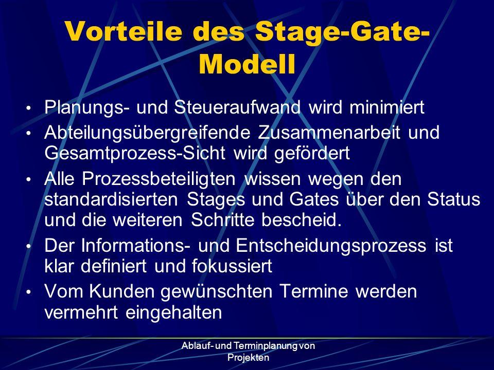 Vorteile des Stage-Gate-Modell