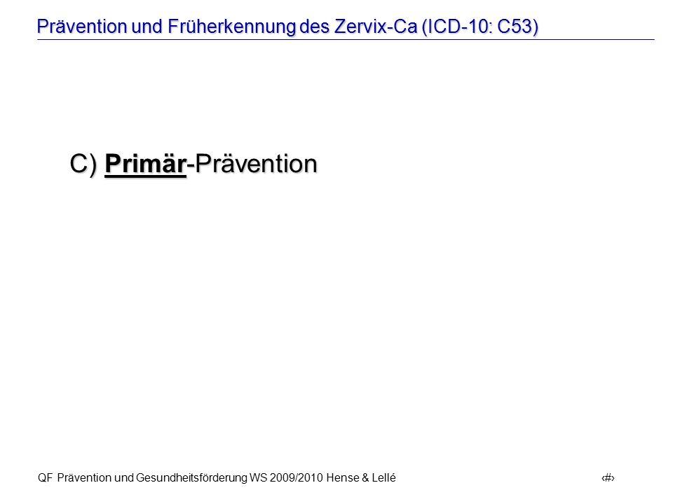 C) Primär-Prävention