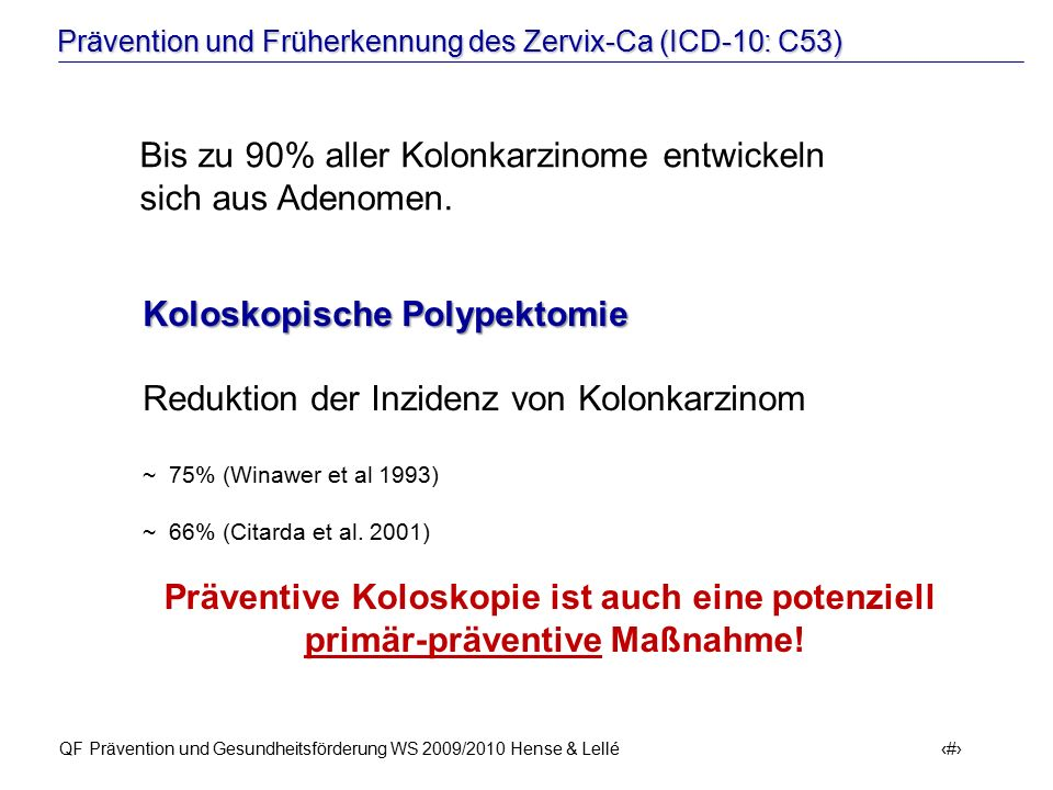 Bis zu 90% aller Kolonkarzinome entwickeln sich aus Adenomen.