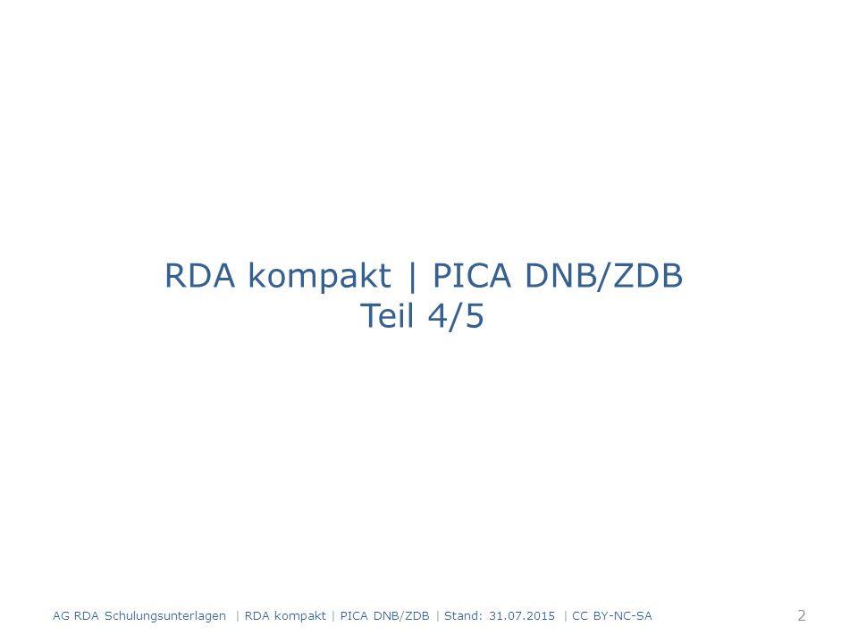 RDA kompakt | PICA DNB/ZDB Teil 4/5