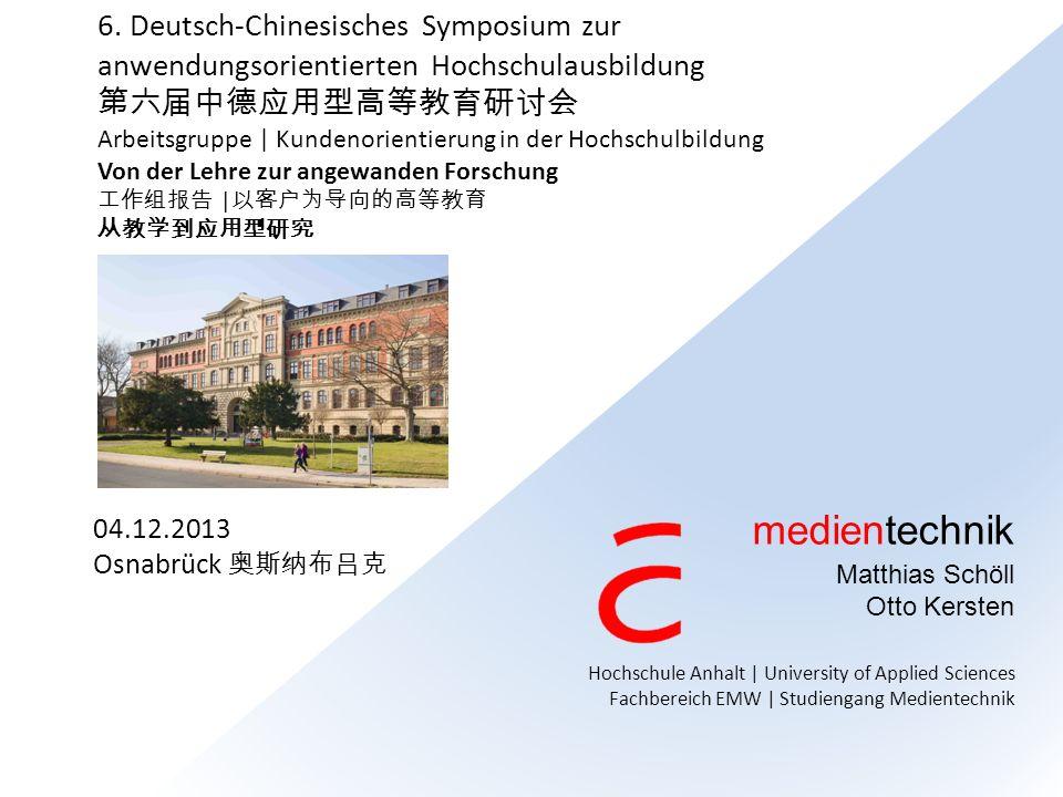 medientechnik 6. Deutsch-Chinesisches Symposium zur