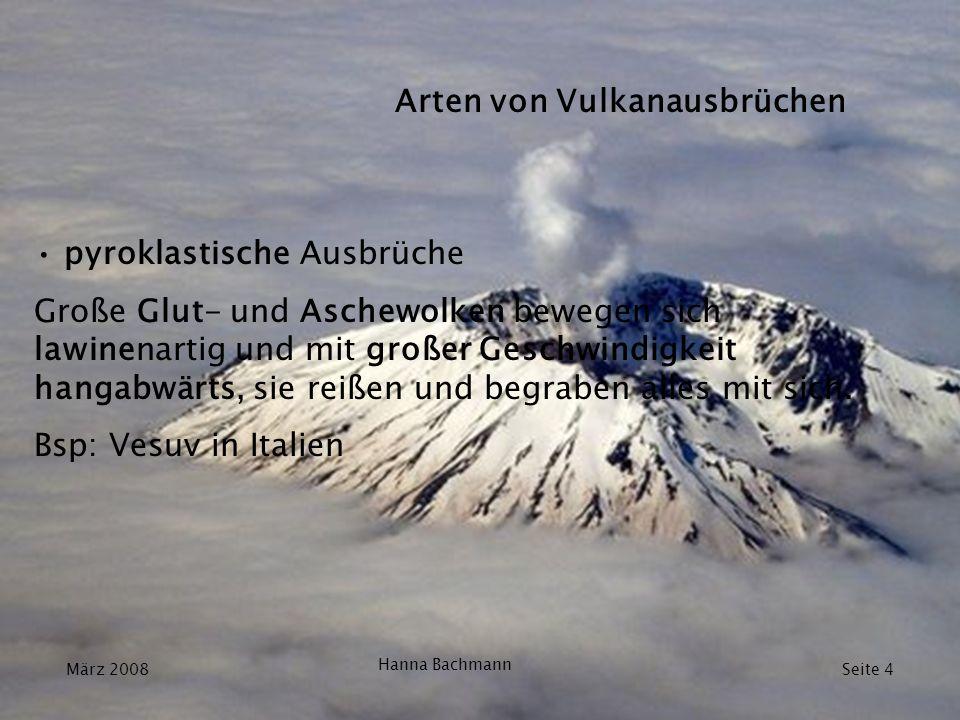 Arten von Vulkanausbrüchen