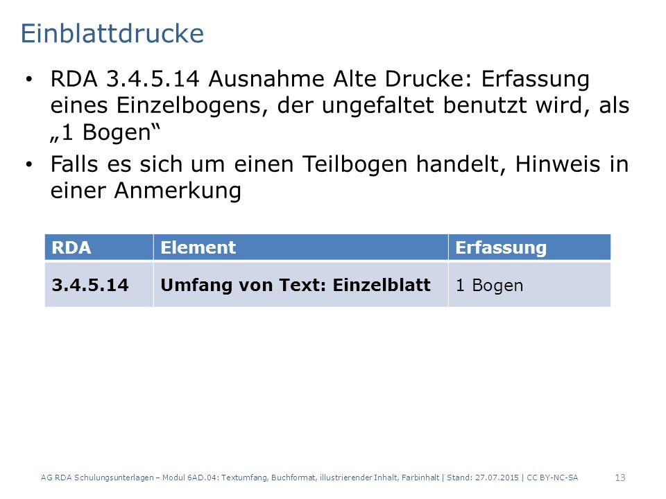 """Einblattdrucke RDA 3.4.5.14 Ausnahme Alte Drucke: Erfassung eines Einzelbogens, der ungefaltet benutzt wird, als """"1 Bogen"""