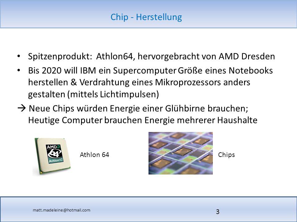 Spitzenprodukt: Athlon64, hervorgebracht von AMD Dresden