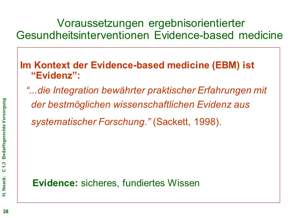 Voraussetzungen ergebnisorientierter Gesundheitsinterventionen Evidence-based medicine