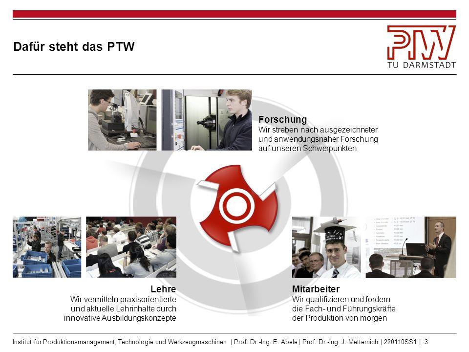 Das PTW fokussiert auf anwendungsnahe Forschung