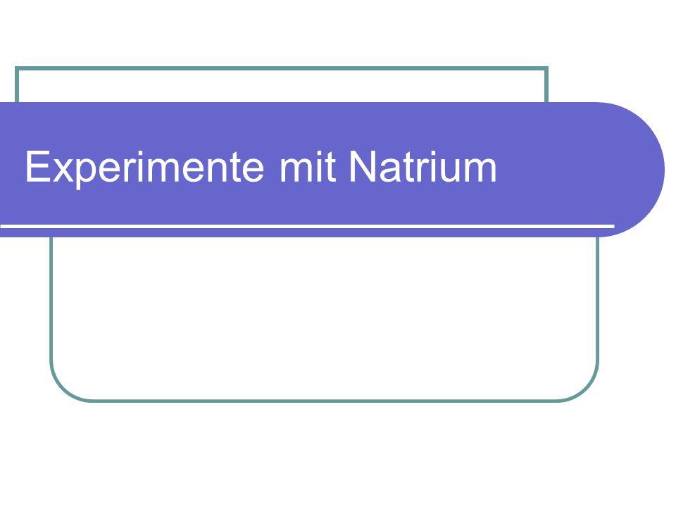 Experimente mit Natrium