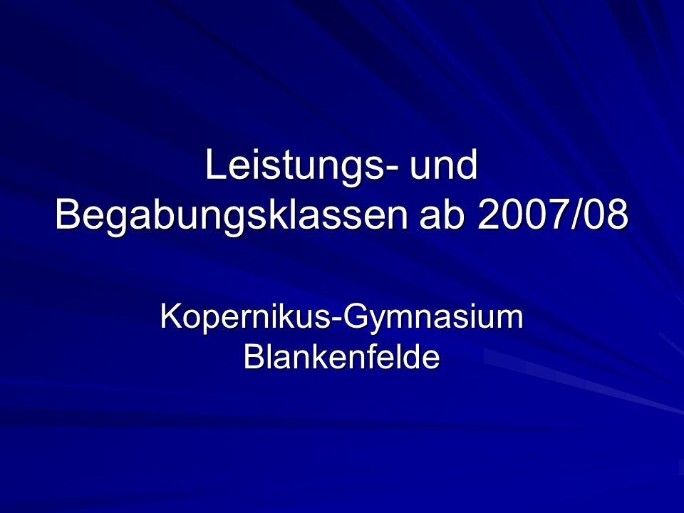 Leistungs- und Begabungsklassen ab 2007/08