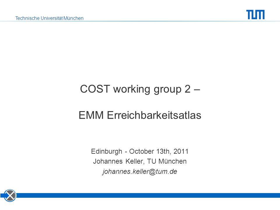 COST working group 2 – EMM Erreichbarkeitsatlas