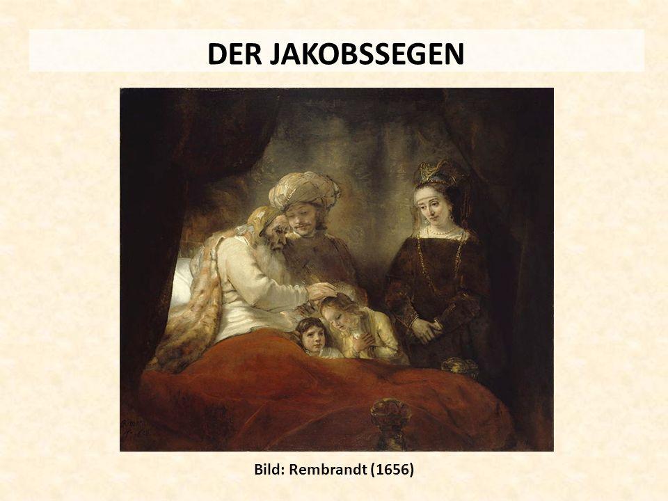 DER JAKOBSSEGEN Bild: Rembrandt (1656)
