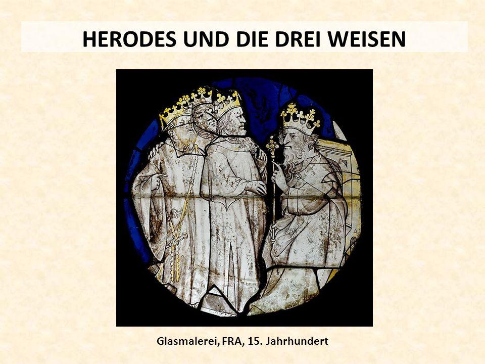 HERODES UND DIE DREI WEISEN Glasmalerei, FRA, 15. Jahrhundert