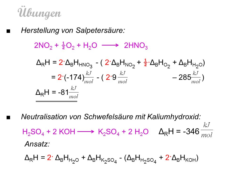 Übungen ΔRH = -346 ■ Herstellung von Salpetersäure: