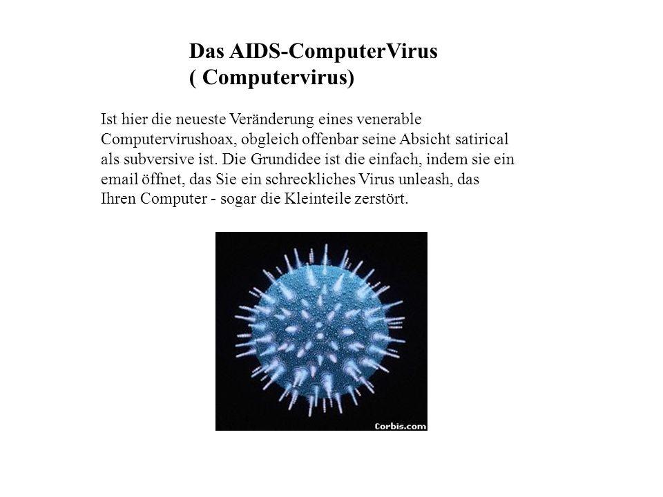 Das AIDS-ComputerVirus ( Computervirus)