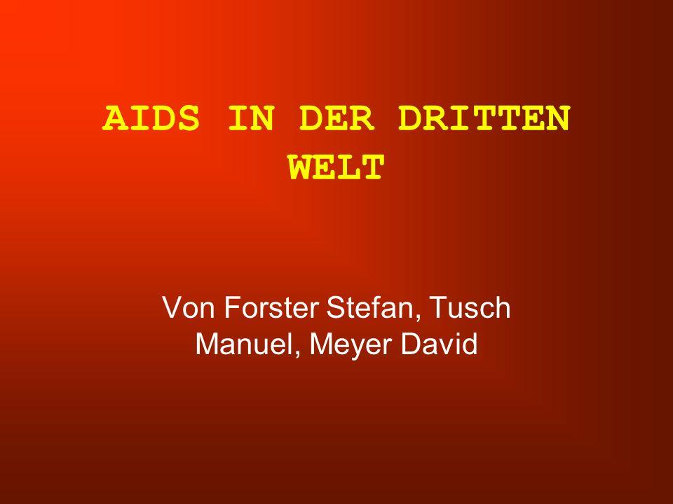 AIDS IN DER DRITTEN WELT