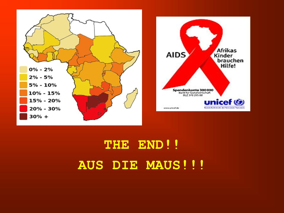THE END!! AUS DIE MAUS!!!