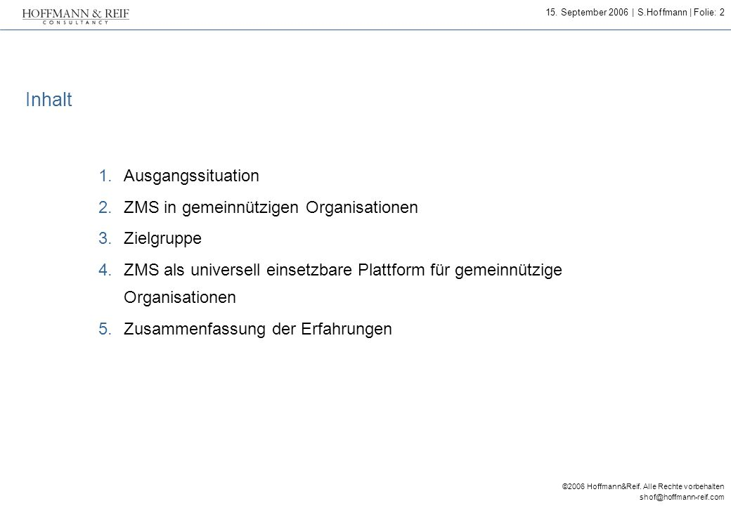 Inhalt Ausgangssituation ZMS in gemeinnützigen Organisationen