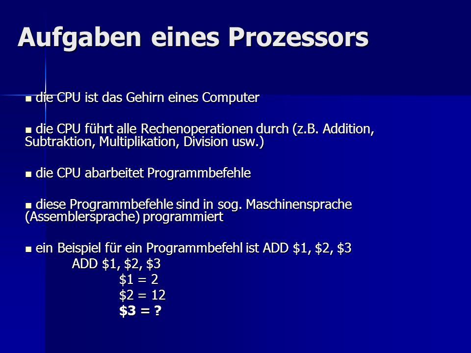 Aufgaben eines Prozessors