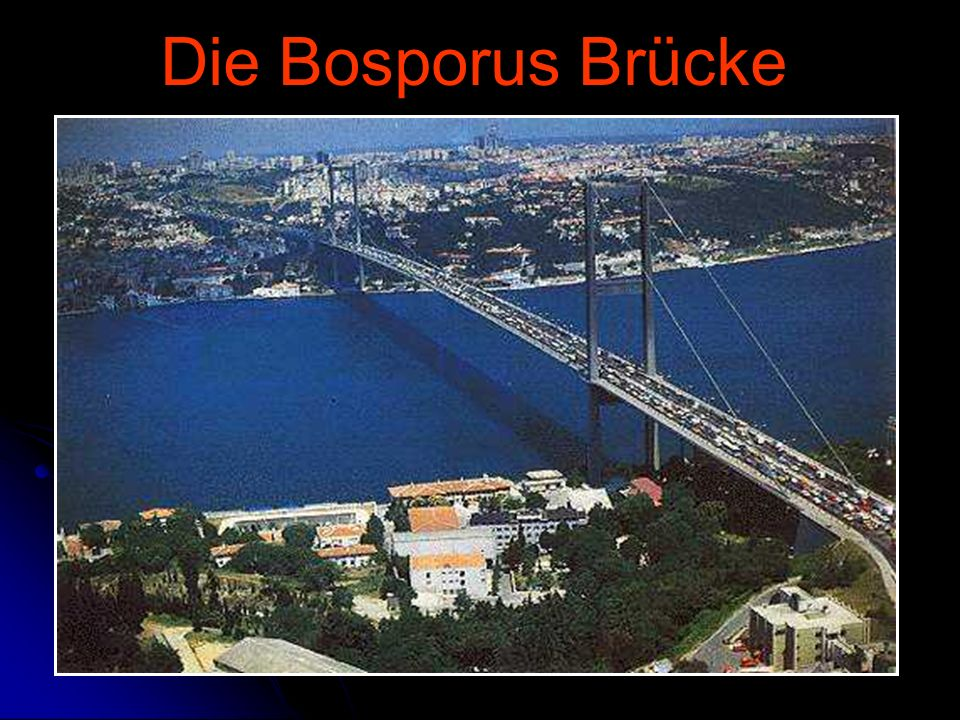 Die Bosporus Brücke Istanbul - Referat Sonntag, 23. April 2017