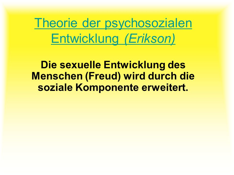 Theorie der psychosozialen Entwicklung (Erikson)