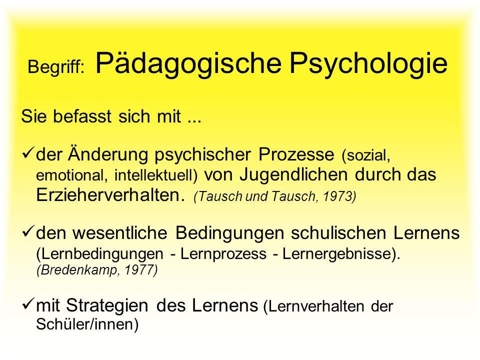 Begriff: Pädagogische Psychologie