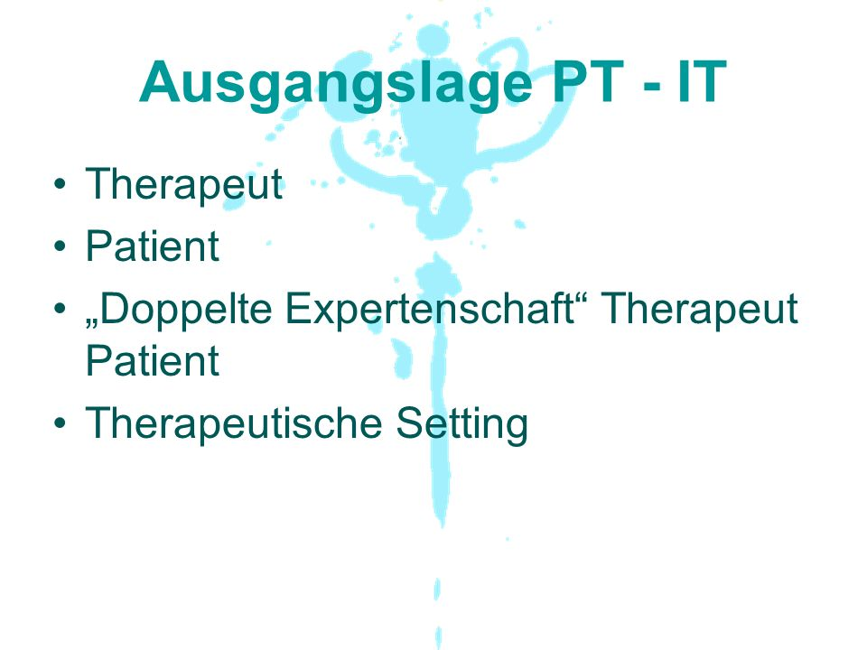 Ausgangslage PT - IT Therapeut Patient