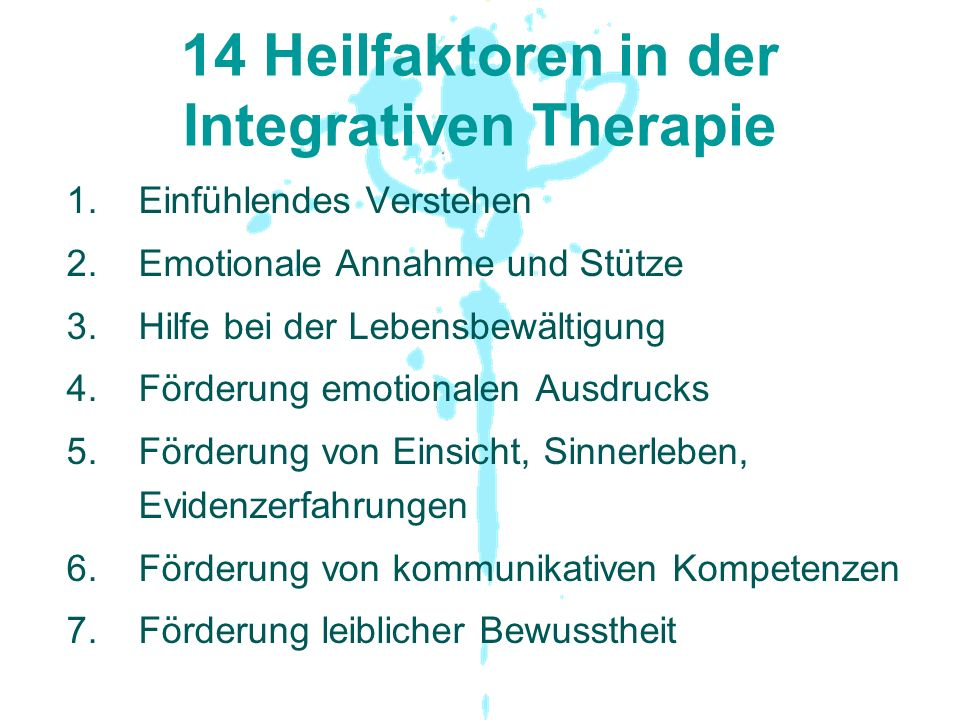 14 Heilfaktoren in der Integrativen Therapie