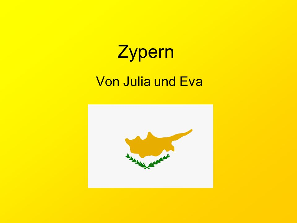 Zypern Von Julia und Eva