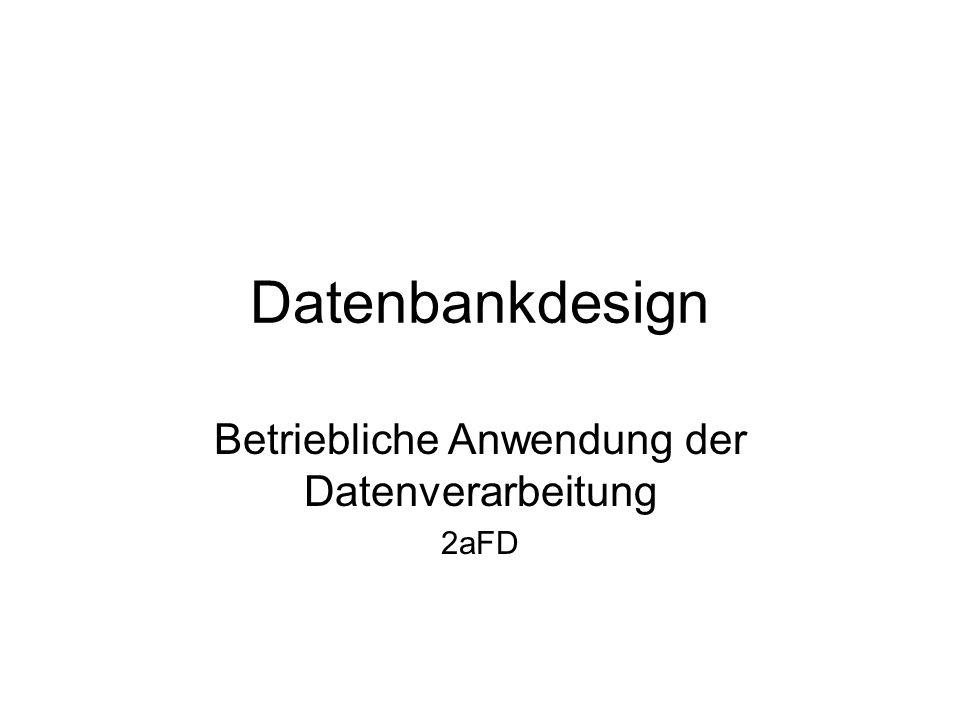Betriebliche Anwendung der Datenverarbeitung 2aFD