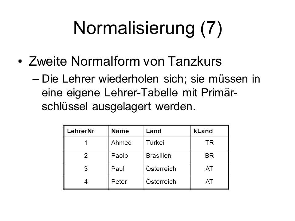 Normalisierung (7) Zweite Normalform von Tanzkurs