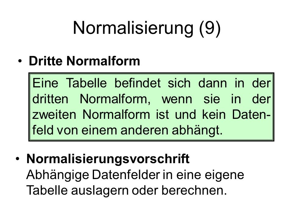 Normalisierung (9) Dritte Normalform
