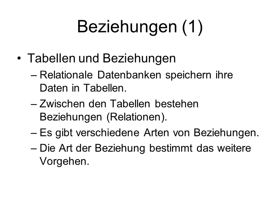 Beziehungen (1) Tabellen und Beziehungen