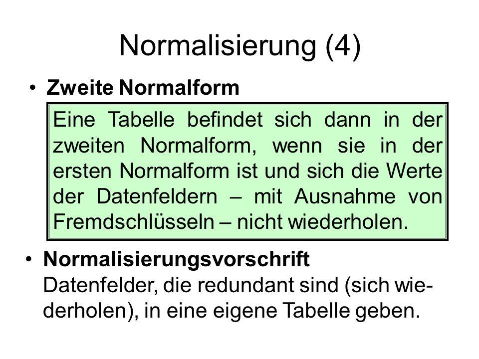 Normalisierung (4) Zweite Normalform