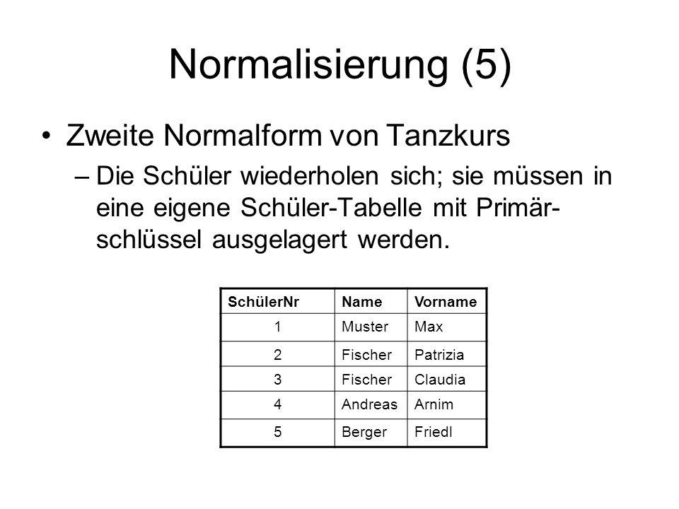 Normalisierung (5) Zweite Normalform von Tanzkurs