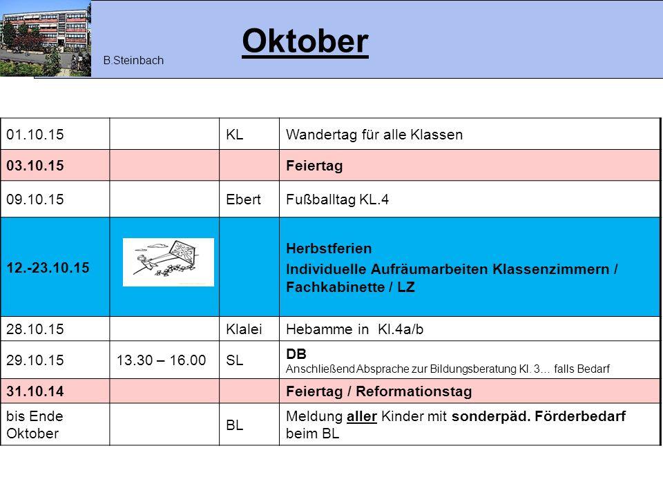 Oktober 01.10.15 KL Wandertag für alle Klassen 03.10.15 Feiertag