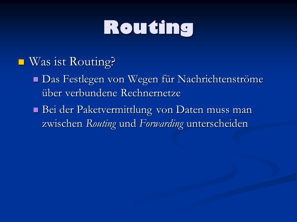 Routing Was ist Routing