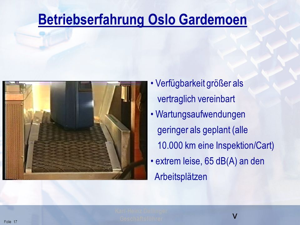 Betriebserfahrung Oslo Gardemoen