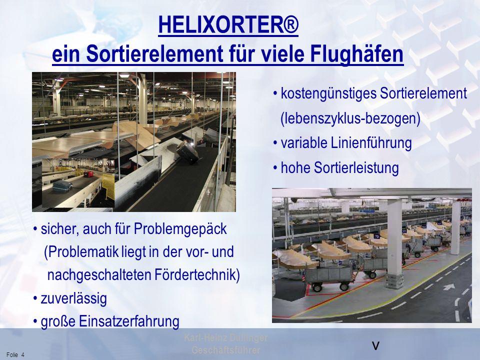 HELIXORTER® ein Sortierelement für viele Flughäfen