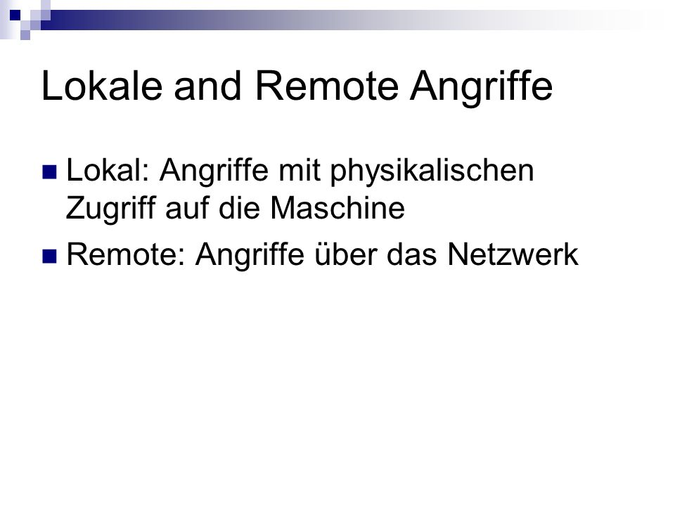 Lokale and Remote Angriffe