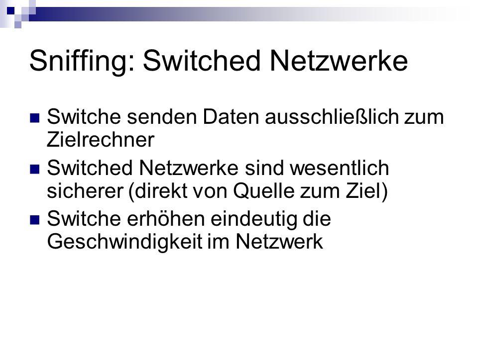 Sniffing: Switched Netzwerke