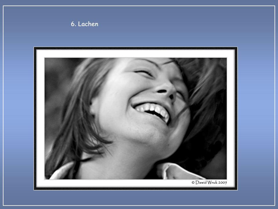6. Lachen