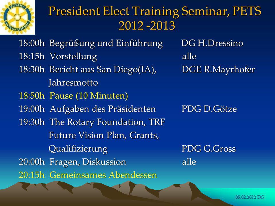 President Elect Training Seminar, PETS 2012 -2013