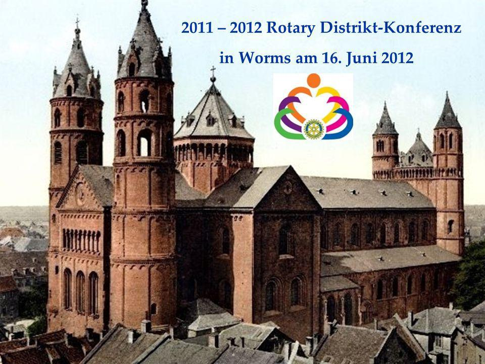 2011 – 2012 Rotary Distrikt-Konferenz in Worms am 16. Juni 2012
