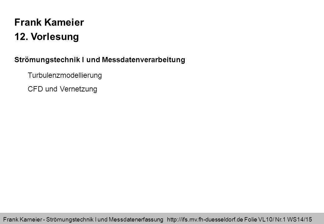 Frank Kameier 12. Vorlesung