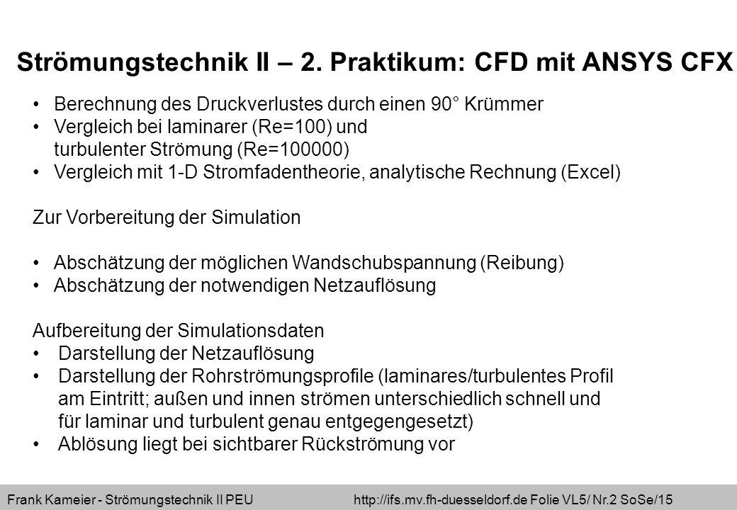 Strömungstechnik II – 2. Praktikum: CFD mit ANSYS CFX