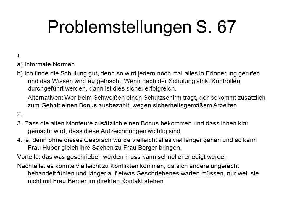 Problemstellungen S. 67 a) Informale Normen