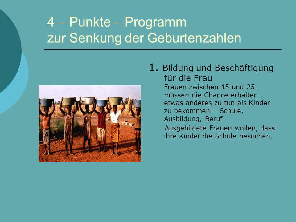 4 – Punkte – Programm zur Senkung der Geburtenzahlen