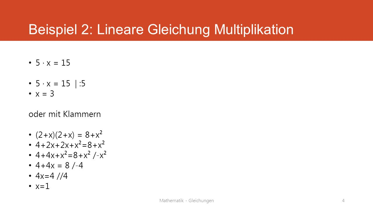 Beispiel 2: Lineare Gleichung Multiplikation