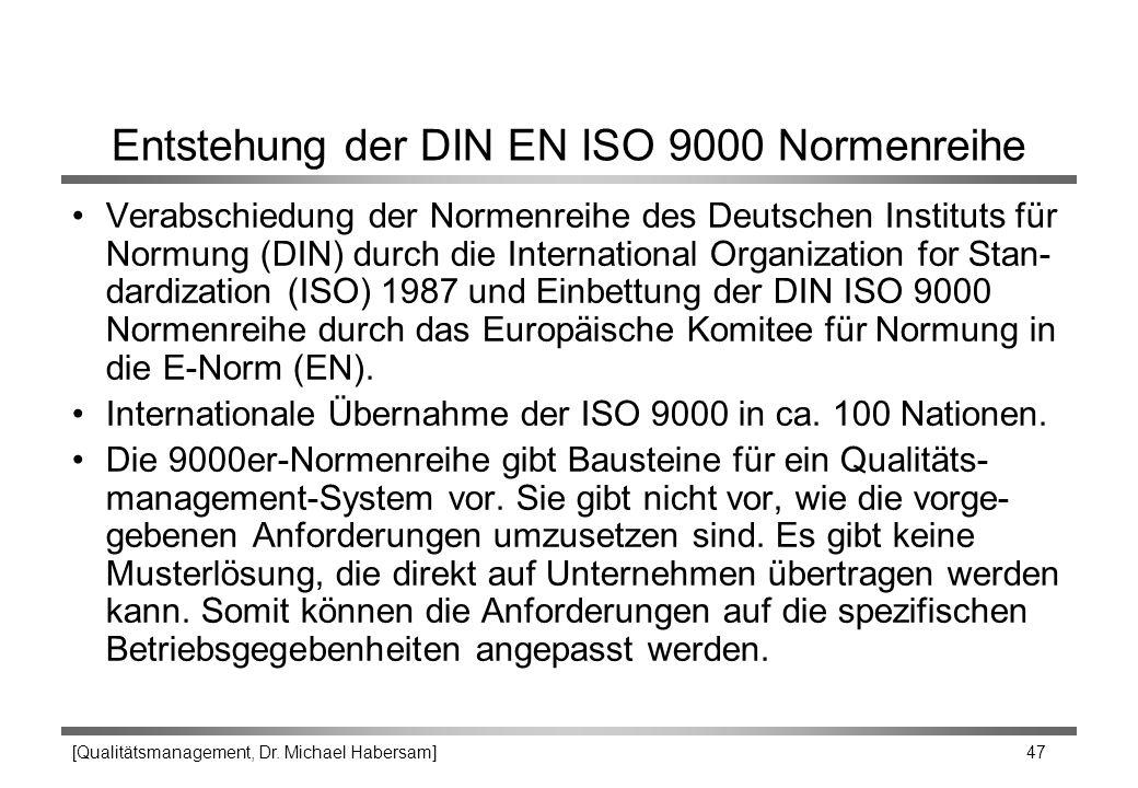 Entstehung der DIN EN ISO 9000 Normenreihe